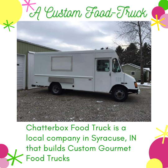 A white food-truck pictured. Chatterbox Food Truck in Syracuse, IN is set to customize Michelle's design.
